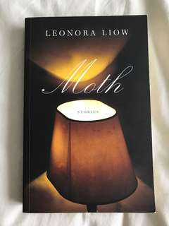 Moth Stories by Leonora Liow
