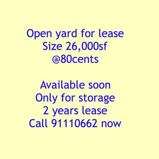 Open yard for lease