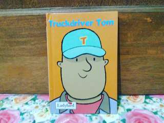 Truckdriver Tom