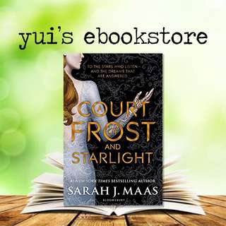 YUI'S EBOOKSTORE - A COURT OF FROST AND STARLIGHT - COURT OF THORNS AND ROSES #4