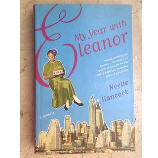 My Year with Eleanor, A Memoir - Noelle Hancock