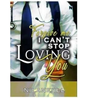 Ebook Forgive me I can't stop loving you - Nilaneiill