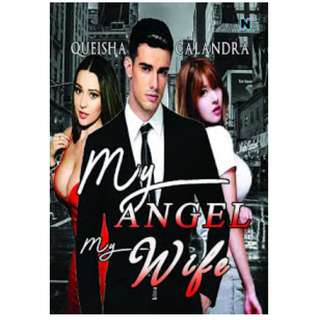 Ebook My Angel My Wife - Queisha Calandra