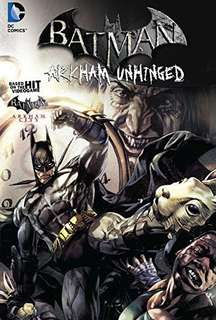 Batman Arkham Unhinged Vol.2