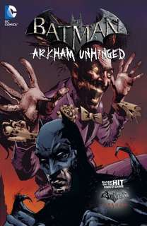 Batman Arkham Unhinged Vol.3