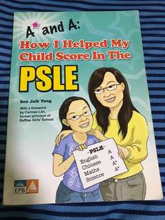 A star and A - How I help my child score in the PSLE
