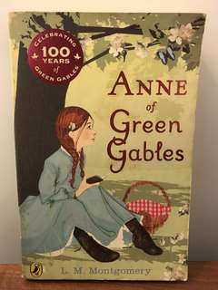 ANNE OF GREEN GABLES by L. M MONTGROMERY
