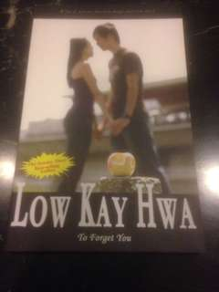 To Forget You by Low Kay Hwa