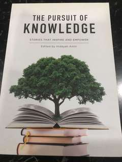The Pursuit of Knowledge - Stories the Inspire and Empower (edited by Hidayah Amin)