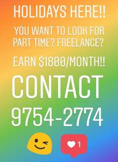 $1800/MONTH!! HOLIDAYS PART TIME VACANCIES!!