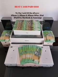 Top Cash $$$ Paid (New & Sealed) iPhoneX, iPhone 8 & 8Plus, iPad Pro, Macbook, Samsung S9