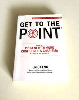 GET TO THE POINT book by Eric Feng
