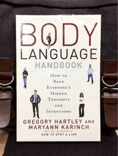 《New Book Condition + What Can Your Every Body Language Says about u ?》Gregory Hartley & Maryann Karinch - THE BODY LANGUAGE HANDBOOK : How to Read Everyone's Hidden Thoughts and Intentions