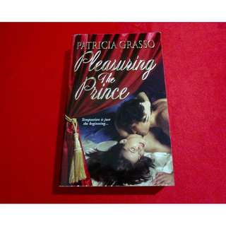 Pleasuring The Prince by Patricia Grasso