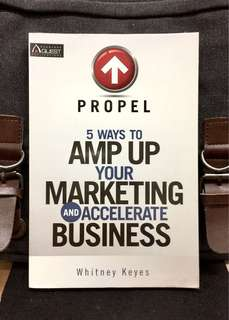 《New Book Condition + How To Blend Traditional Marketing Techniques With Social Media Tools To Build Market Shares, Boost Brand Loyalty》Whitney Keyes -  PROPRL : 5 WAYS TO AMP UP YOUR MARKETING AND ACCELERATE BUSINESS