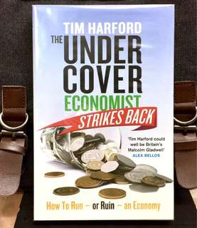 # Highly Recommended《Bran-New + Looking At Daily Life Through The Lens Of Macroeconomics》Tim Hardford - THE UNDERCOVER ECONOMIST STRIKES BACK : How to Run - or Ruin - an Economy