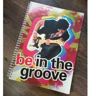 Be In The Groove Big NoteBook
