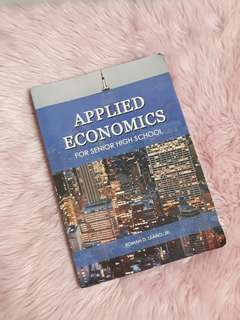 Applied economics for senior high school (grade 11 & 12 books)