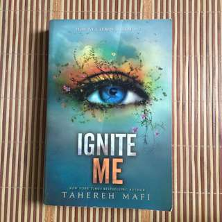IGNITE ME #3 BY Tahereh Mafi