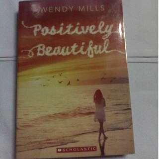 Positively Beautiful by Wendy Mills