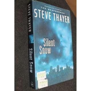 Steve Thayer - Silent Snow