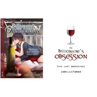 The Billionaire's Obsession(Books 1 and 2)