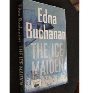 Edna Buchanan - The Ice Maiden