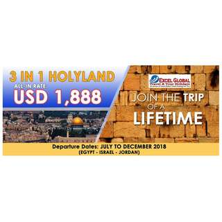 Join the Trip of A Lifetime. 3 IN 1 HOLY LAND TOUR PACKAGE SALE!!!