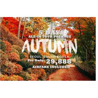 AUTUMN IN KOREA TOUR PACKAGE!!! 5D4N ALL-IN PACKAGE