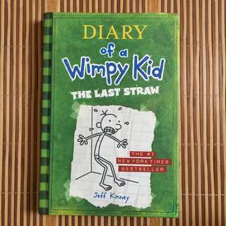 The Last Straw (Diary of a Wimpy Kid) BY  Jeff Kinney