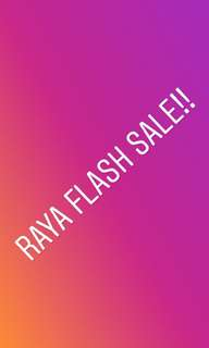 Raya Flash Sale!!