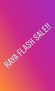 Raya Flash Sale!!