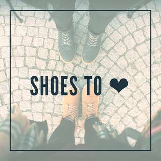 SHOES TO ❤️