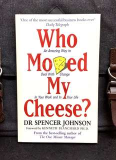 # Highly Recommended 《Preloved Paperback + Profound  & Powerful Parable Of Change Or Being Changed In Life》Spencer Johnson - WHO  MOVED MY CHEESE ? : An Amazing Way to Deal With Change In Your Work And In Your Life