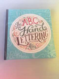 The ABC's of Hand Lettering by Abbey Sy