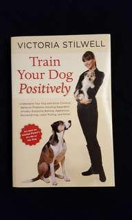 Train Your Dog Positively by Victoria Stilwell #July100