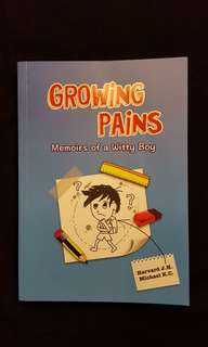 GROWING PAINS ~ Memoirs of a Witty Boy by Harvard J.H.
