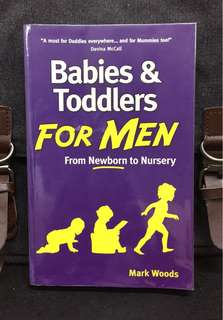 《Bran-New + The Must-Have Manual For New Dads - From Birth to 3 Years》Mark Woods -  BABIES AND TODDLERS FOR MEN: From Newborn to Nursery