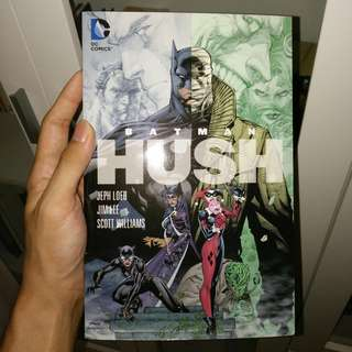Batman: Hush by Jeph Loeb, Jim Lee and Scott Williams