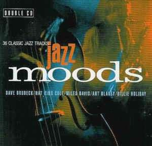 arthcd JAZZ MOODS 2CD (DAVE BRUBECK, NAT KING COLE, MILES DAVIS, STAN GETZ, ASTRUD GILBERTO, JULIE LONDON, BILLIE HOLIDAY, ART BLAKEY, DUKE ELLINGTON, SARAH VAUGHAN, CHET BAKER, DINAH WASHINGTON, TONY BENNETT, GEORGE BENSON, EARL KLUGH, CAROL KIDD etc)