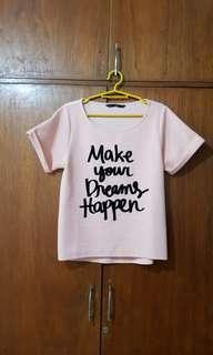 Pink Shirt - Make your Dreams Happen