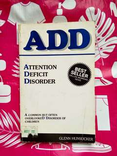 Attention Deficit Disorder by Glen Hunsucker