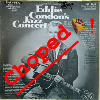 eddie condon Vinyl LP used, 12-inch, may or may not have fine scratches, but playable. NO REFUND. Collect Bedok or The ADELPHI.