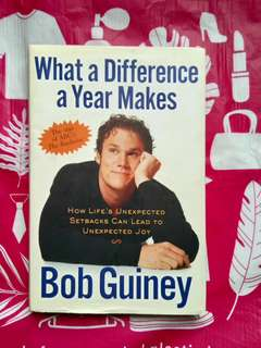What a Difference a Year Makes by Bob Guiney