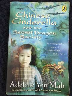 Chinese Cinderella and the Secret Dragon Society, by Adeline Yen Mah