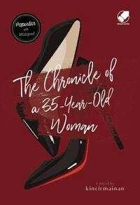 Kincirmainan - The chronicle of a 35 years old woman