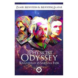 The Physicists' Odyssey: Kisah-kisah 25 Sarjana Fizik