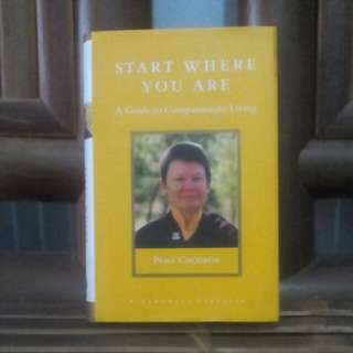 Buku Start Where You Are karya : Pema Chodron