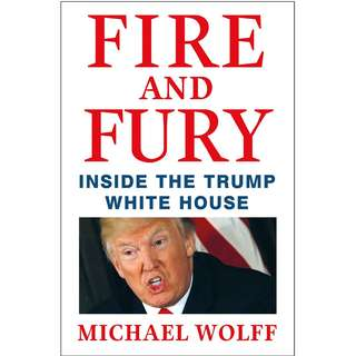 [EBOOK] Fire and Fury: Inside the Trump White House