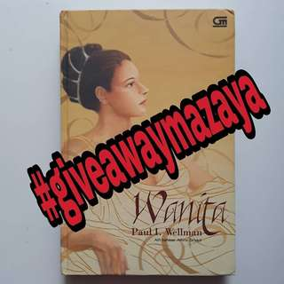 (GIVEAWAY) Wanita - Paul I. Wellman
